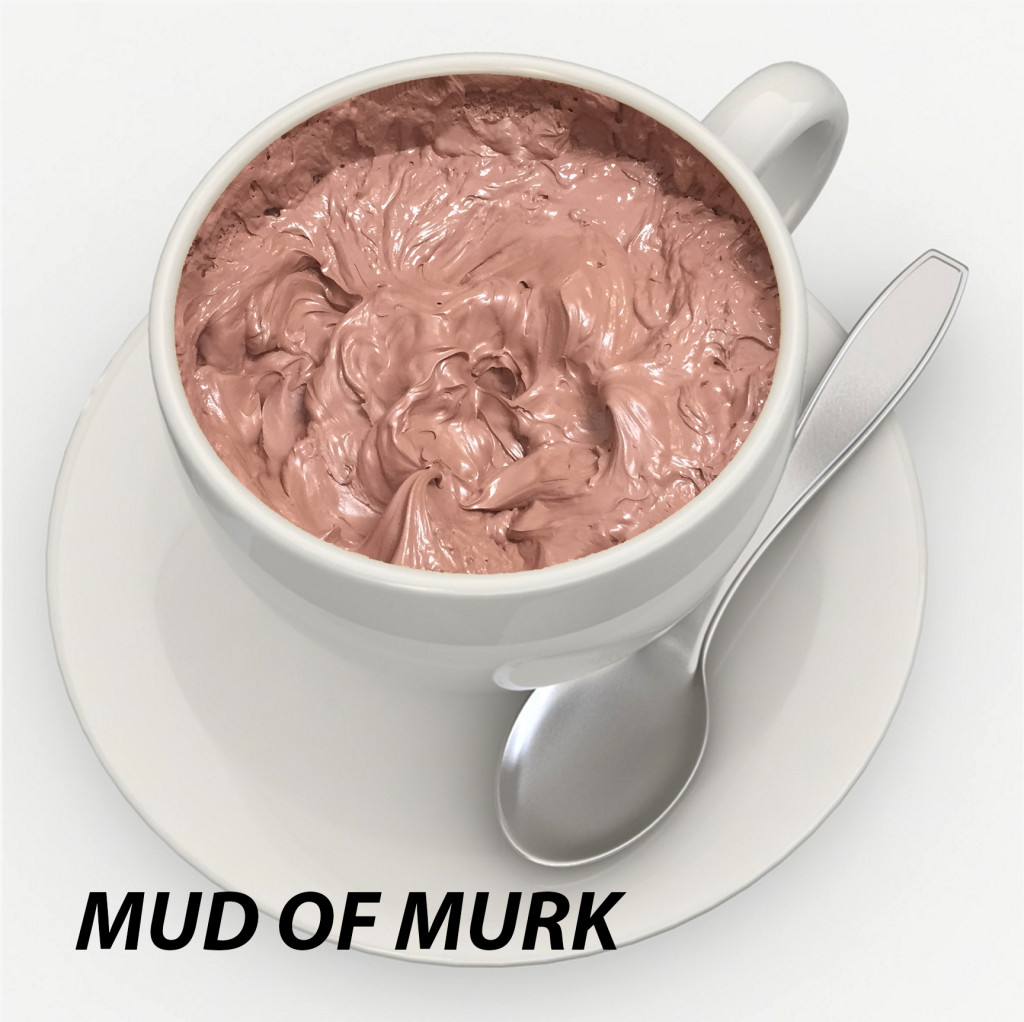 Mud of Murk